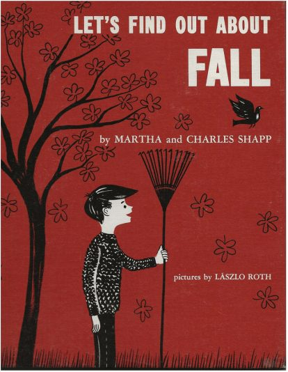 Let's Find Out About Fall by Martha and Charles Shapp