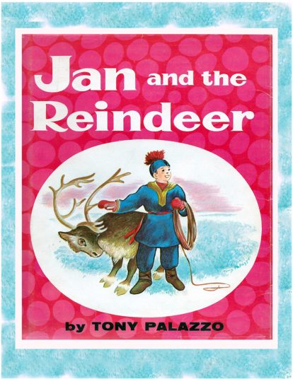 Jan and the Reindeer by Tony Palazzo