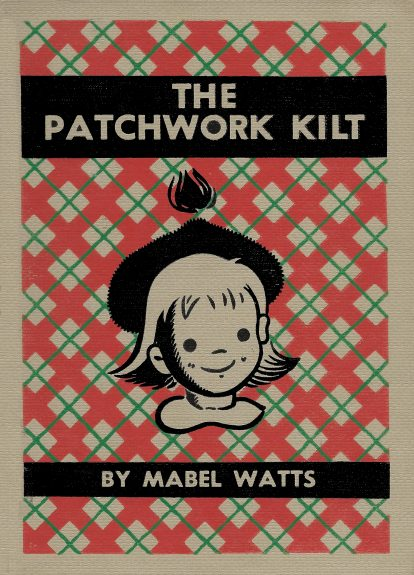 The Patchwork Kilt by Mabel Watts